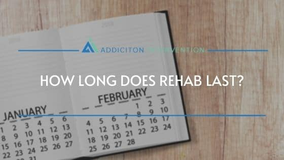 length of rehab program