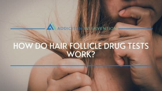 how hair follicle drug tests work